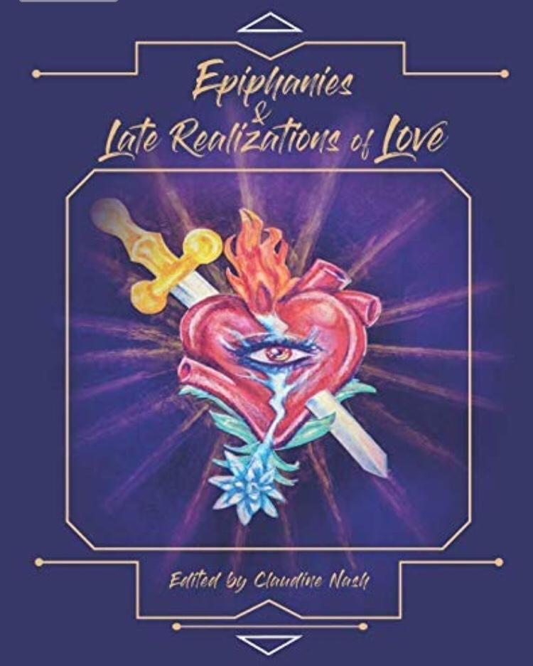 Epiphanies & Late Realizations of LoveAnthology